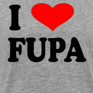 I Love FUPA T-Shirts - Men's Premium T-Shirt