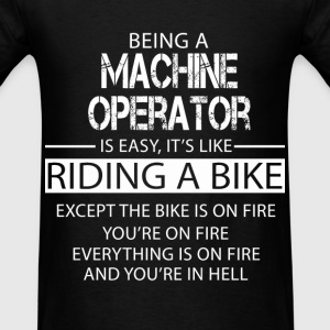 Machine Operator T-Shirts - Men's T-Shirt