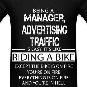 Manager, Advertising Traffic T-Shirts - Men's T-Shirt