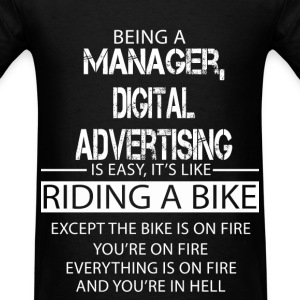 Manager, Digital Advertising T-Shirts - Men's T-Shirt