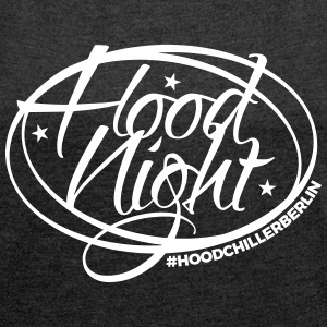 Hood Good Night Berlin T-Shirts - Women´s Roll Cuff T-Shirt