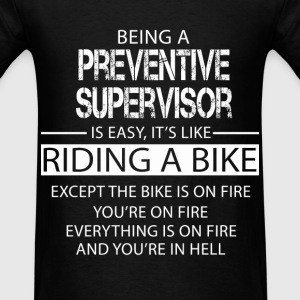 Preventive Supervisor T-Shirts - Men's T-Shirt