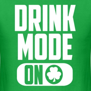 Drink mode - on - Men's T-Shirt