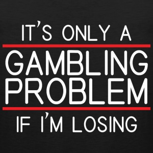GAMBLING PROBLEM Sportswear - Men's Premium Tank