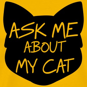 Ask me about my cat T-Shirts - Men's Premium T-Shirt