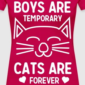 Boys are temporary. Cats are forever T-Shirts - Women's Premium T-Shirt