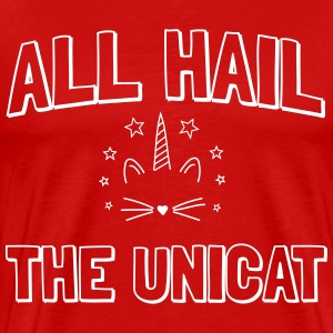 All hail the unicat T-Shirts - Men's Premium T-Shirt
