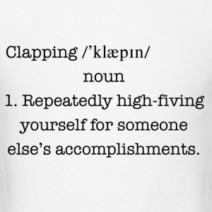Funny clapping definition shirt - Men's T-Shirt