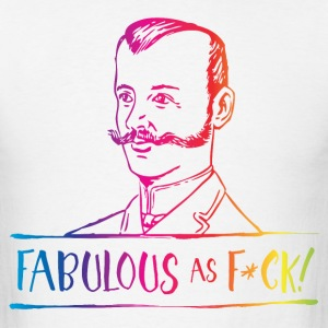 Fabulous as F... Rainbow T-Shirts - Men's T-Shirt