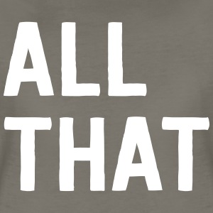 All that T-Shirts - Women's Premium T-Shirt