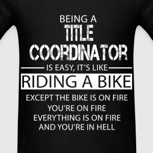 Title Coordinator T-Shirts - Men's T-Shirt