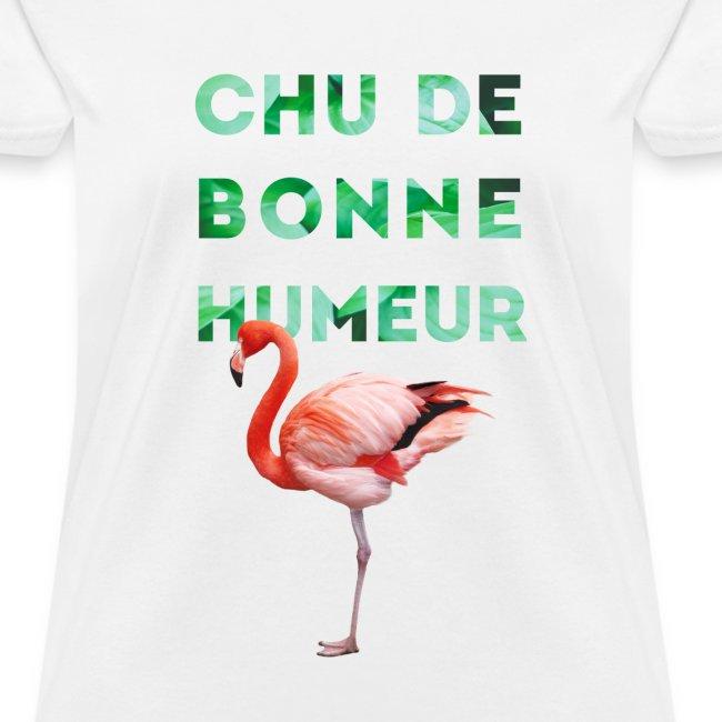 """T-shirt pour femme """"CHU DE BONNE HUMEUR"""""""