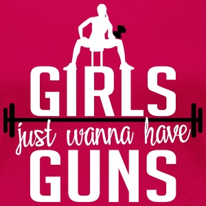 Fitness: girls just wanna have guns T-Shirts - Women's Premium T-Shirt