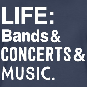 Life: bands Concerts and Music T-Shirts - Women's Premium T-Shirt
