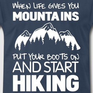 When life gives you mountains put your books on T-Shirts - Men's Premium T-Shirt