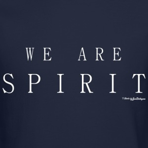We Are Spirit, T Shirts - White Long Sleeve Shirts - Crewneck Sweatshirt
