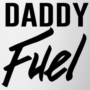 Daddy Fuel Mugs & Drinkware - Coffee/Tea Mug