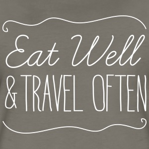 Eat well and travel often T-Shirts - Women's Premium T-Shirt