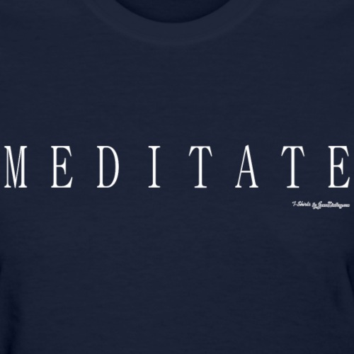 Meditate T Shirts - White