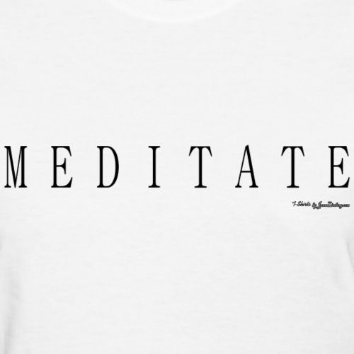 Meditate T Shirts - Black