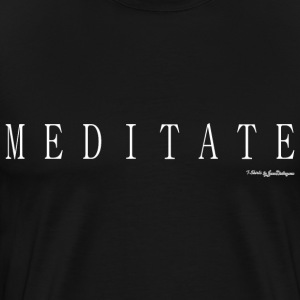 Meditate T Shirts - White T-Shirts - Men's Premium T-Shirt