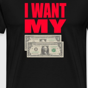 Better Off Dead Quote - I Want My Two Dollars T-Shirts - Men's Premium T-Shirt
