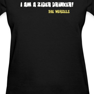 I am a Zider drinker - Women's T-Shirt