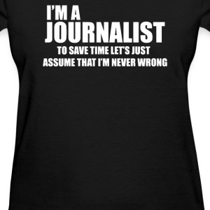Journalist - Women's T-Shirt