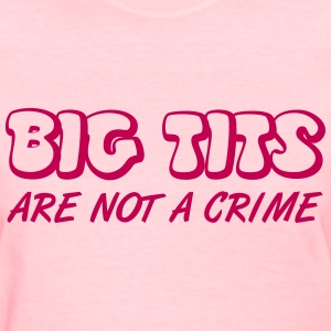 big tits T-Shirts - Women's T-Shirt