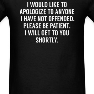 My apologies - Men's T-Shirt