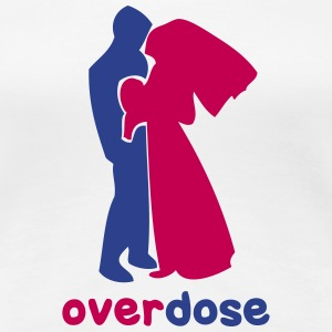 wedding overdose T-Shirts - Women's Premium T-Shirt