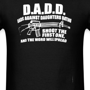 Dads Against Daughters Dating - Men's T-Shirt