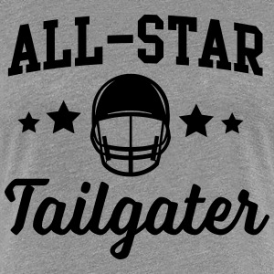 All-Star Football Tailgater T-Shirts - Women's Premium T-Shirt