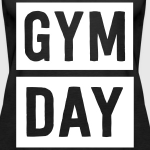 Gym Day Tanks - Women's Premium Tank Top