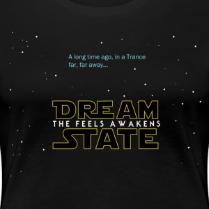 (F)Dreamstate Socal 2016 - The Feels Awaken - Women's Premium T-Shirt