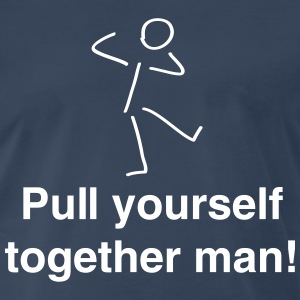 Pull yourself together (Stick Figure) T-Shirts - Men's Premium T-Shirt