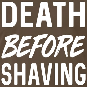 Death before Shaving T-Shirts - Men's Premium T-Shirt