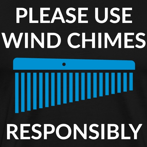 Windchimes responsibly