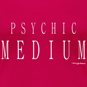 Psychic Medium T Shirt - White T-Shirts - Women's Premium T-Shirt