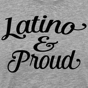 latino and proud T-Shirts - Men's Premium T-Shirt