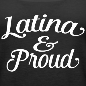 latina and proud Tanks - Women's Premium Tank Top