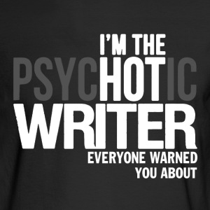 Hot Writer Shirt - Men's Long Sleeve T-Shirt