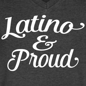 latino and proud T-Shirts - Men's V-Neck T-Shirt by Canvas