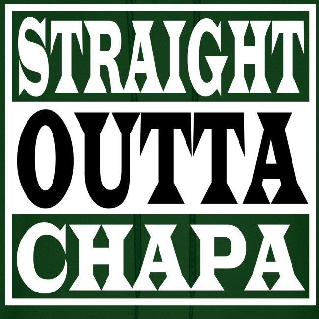 Straight Outta Chapa Hoodie