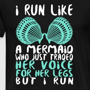 I Run Like A Mermaid - Men's Premium T-Shirt