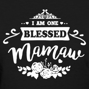 One Blessed Mamaw Shirt - Women's T-Shirt