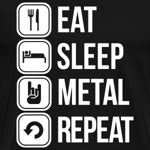 eat sleep metal repeat T-Shirts - Men's Premium T-Shirt