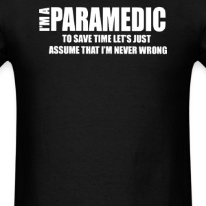 I AM I Paramedic - Men's T-Shirt