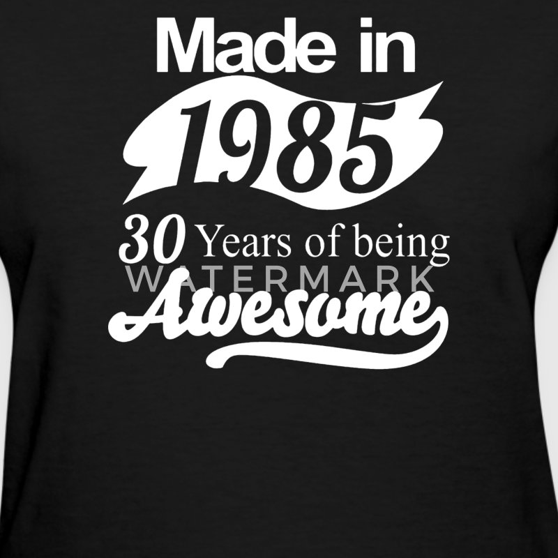 30 Years of Being Awesome - Women's T-Shirt