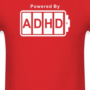 Battery Powered ADHD - Men's T-Shirt